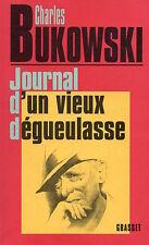 JOURNAL D'UN VIEUX DÉGUEULASSE - CHARLES BUKOWSKI