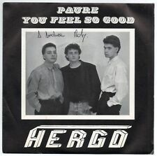 "HERGO - PAURE / YOU FEEL SO GOOD - MAN 2 MANTRA RECORDS 45 rpm 7"" - N. Mint RARO"