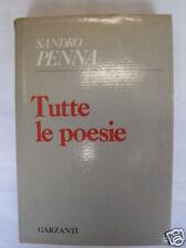 PENNA  TUTTE LE POESIE  GARZANTI EDIT 1970  1°EDIZIONE