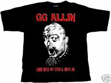 G.G. ALLIN - Look Into My Eyes And Hate Me - T-Shirt - XL / Extra-Large - 159503