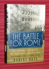 THE BATTLE FOR ROME BY ROBERT KATZ HARDCOVER