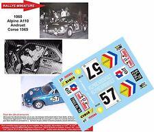Decals 1/43 réf 1060 Renault Alpine A110 Andruet Tour de Corse 1969