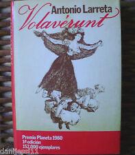 Antonio Larreta/ Volavérunt/ Planeta/ 1980/ Primera edición