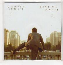 (GD100) Daniel James, Ain't No Money - 2014 DJ CD