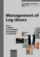 NEW Management of Leg Ulcers (Current Problems in Dermatology, Vol. 27)