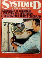 SYSTEME D 1975: ECONOMISEZ LE CHAUFFAGE_ISOLATION_CHALUMEAU EXPRESS