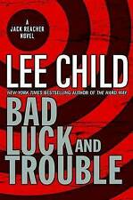 Bad Luck and Trouble by Lee Child (Hardback, 2007)