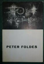Peter FOLDES, Galerie La Bussola, Turin, 1960, texte de Denys Chevalier, signé