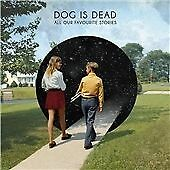 Dog Is Dead - All Our Favourite Stories (2012)  CD  NEW  SPEEDYPOST
