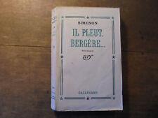 "SIMENON edition 1941 ""il pleut bergère"" Gallimard"