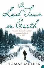 The Last Town on Earth,Thomas Mullen
