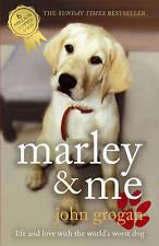 Marley & Me: Life and Love with the World's Worst Dog, Grogan, John, Very Good B