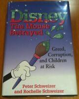 Disney The Mouse Betrayed Peter & Rochelle Schweizer 1998 1st US edition