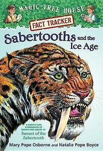 Sabertooths and the Ice Age: A Nonfiction Companion to Magic Tree House #7: Suns