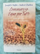 Libro Book Commercio equo per tutti Joseph E Stiglitz  Andrew Charlton #UF1