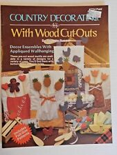 Country decorating with Wood cut outs, Cutting Patterns Painting Decorating