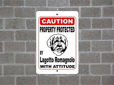 Property protected by Lagotto Romagnolo dog breed with attitude metal sign #B