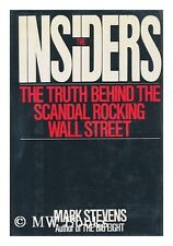 The Insiders The Truth Behind the Scandal Rocking
