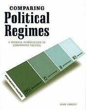 Comparing Political Regimes: A Thematic Introduction to Comparative Po-ExLibrary