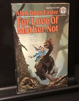 For Love of Mother-Not *LIKE NEW* 1st Edition Vintage Paperback Alan Dean Foster