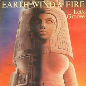 """EARTH, WIND & FIRE – Let's Groove (1981  VINYL SINGLE 7"""" HOLLAND)"""