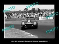 OLD HISTORIC PHOTO OF JIM CLARK DRIVING HIS ASTON MARTIN ZAGATO, GOODWOOD 1962