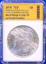 1878 7 TF Morgan Silver Dollar VAM 79 - 90% Silver 662W66878-05064