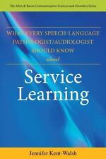 What Every Speech-Language Pathologist/Audiologist Should Know About Service–