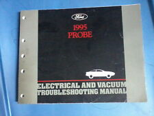1995 FORD PROBE ELECTRICAL & VACUUM TROUBLESHOOTING MANUAL