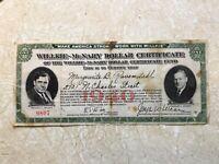 "1940 Willkie-McNary Dollar Certificate ""We Want Willkie Low serial number 9807"