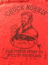 Chuck Norris Uses Pepper Spray to Spice Up His Steaks L Large T Shirt