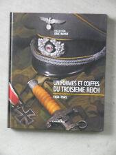Uniformes et coiffes du 3ème Reich No Heimdal Eric Rayot