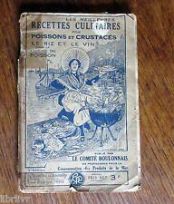 FRUITS DE MER RECETTES CULINAIRES POISSONS CRUSTACES RIZ & VIN Comité boulonnais