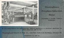 WESTINGHOUSE ELECTRIC POLYPHASE INDUCTION MOTOR ILLINOIS AD POSTCARD (1902)