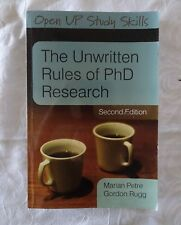 The Unwritten Rules of PhD Research by Marian Petre & Gordon Rugg - 2nd - Pback