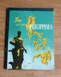 THESE ARE THE PHILIPPINES, Pascual, 44 pages info, photos, cockfighting  1950's