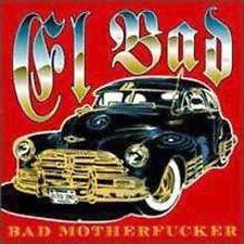 EL BAD - Bad Motherfucker - 17 TRACK MUSIC CD - LIKE NEW - F935