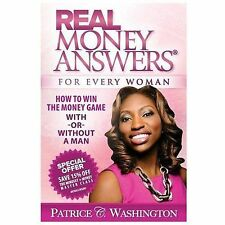 Real Money Answers for Every Woman: How to Win the Money Game With or Without a