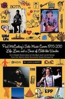 Paul Mccartney's Solo Music Career 1970-2010, Life, Love, And A Sense Of Chil...