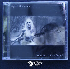Ego Likeness - Water to the Dead (2009) CD Album