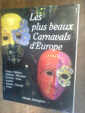 les plus beaux carnavals d'Europe - Charles Henneghien