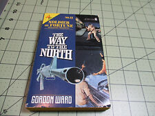 SOLDIER OF FORTUNE MAGAZINE PRESENTS #12   THE WAY OF THE NORTH BY GORDON WARD