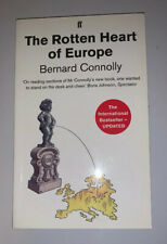 The Rotten Heart Of Europe By Bernard Connolly 2012 Update Signed Autograph