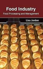 Food Industry: Food Processing and Management by Callisto Reference (Hardback, 2