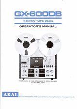 Akai  Bedienungsanleitung user manual owners manual  für GX-600 DB in englisch