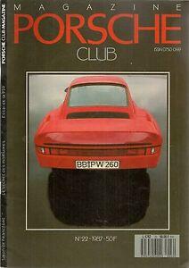 PORSCHE CLUB 22 1987 ESSAI PORSCHE 959 HISTOIRE : PORSCHE 1947 1985 Le SKID CAR