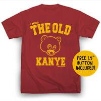 I Miss the Old Kanye West T-Shirt Hip-Hop Kim Kardashian Kendrick Lamar Drake