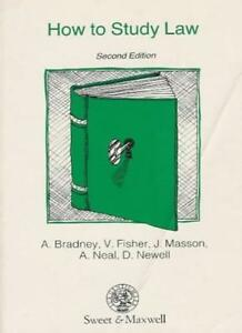 How to Study Law By Anthony Bradney,etc., V. Fisher, J. Masson, A.C. Neal, D. N