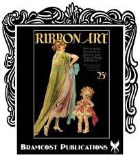 1923 Ribbon Art Book #1 (Millinery Fashion Ribbon Work)