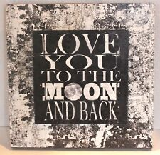 """""""I Love You to the Moon and Back"""" Sign Wall Décor Black & White"""